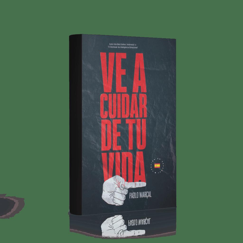 livro_ve_a_cuidar_de_tu_vida-min_pablo_marcal
